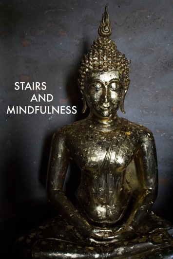 stairs and mindfulness